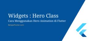 Cara Menggunakan Hero Animation di Flutter