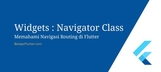 Memahami Navigasi Routing di Flutter